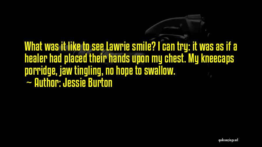 Jessie Burton Quotes 1928178