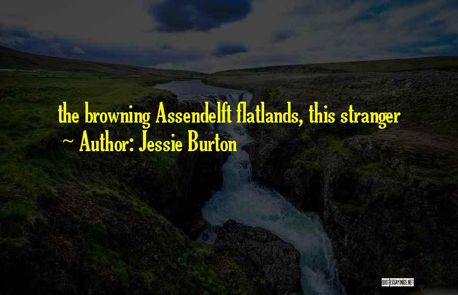 Jessie Burton Quotes 313544