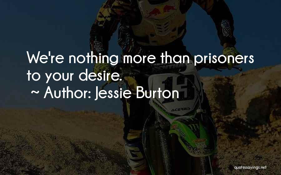 Jessie Burton Quotes 315681