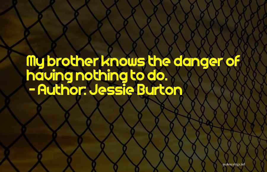 Jessie Burton Quotes 869114
