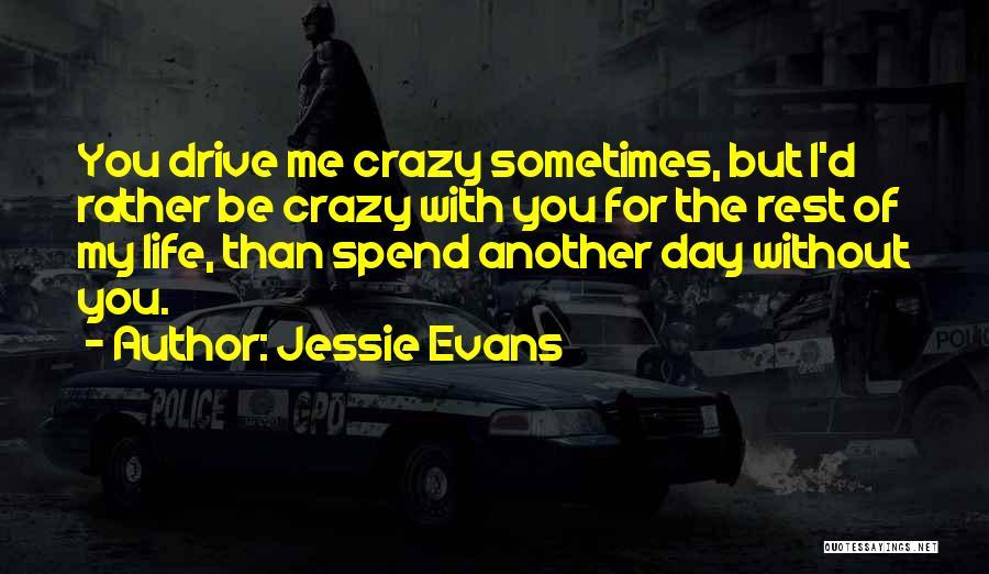 Jessie Evans Quotes 1665587