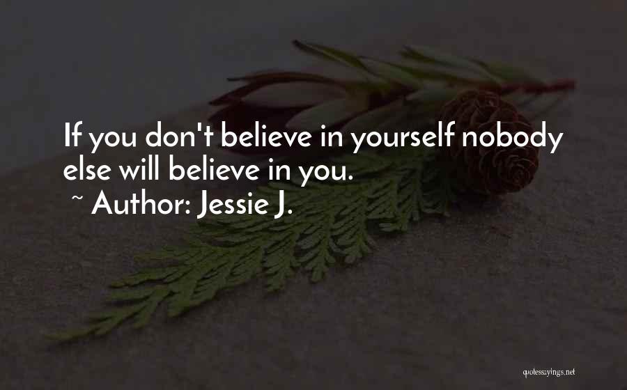 Jessie J. Quotes 1039066