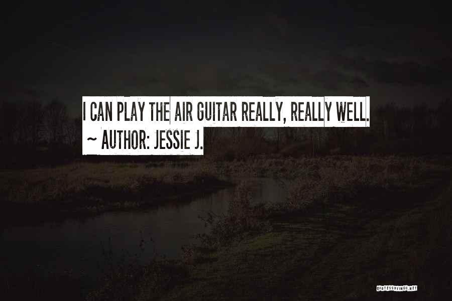Jessie J. Quotes 105330