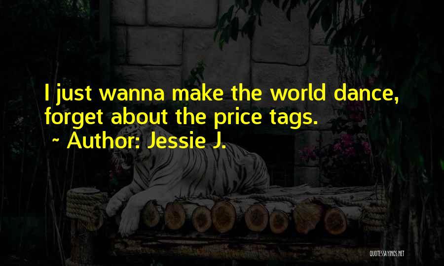 Jessie J. Quotes 1162753