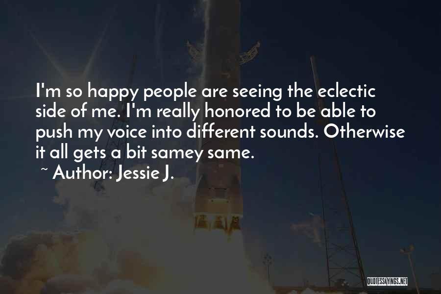 Jessie J. Quotes 1226192