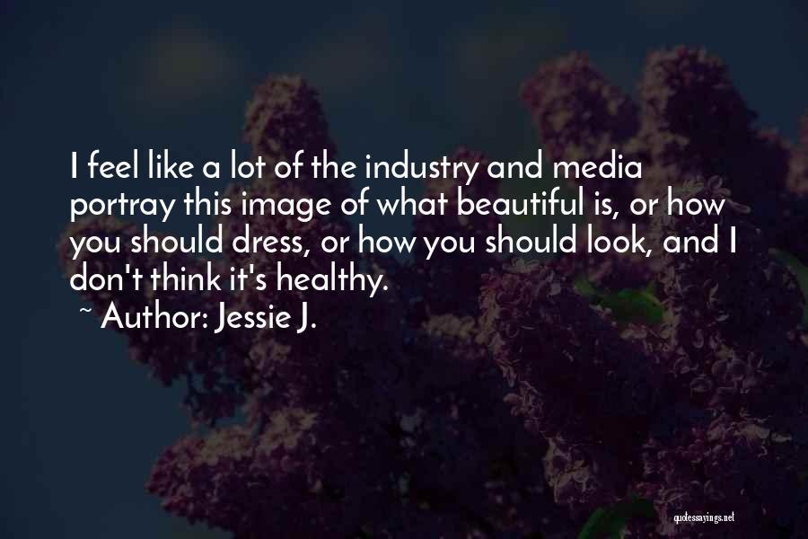 Jessie J. Quotes 1404946