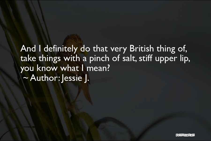 Jessie J. Quotes 1519238