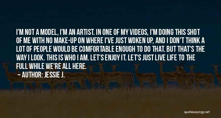 Jessie J. Quotes 153494