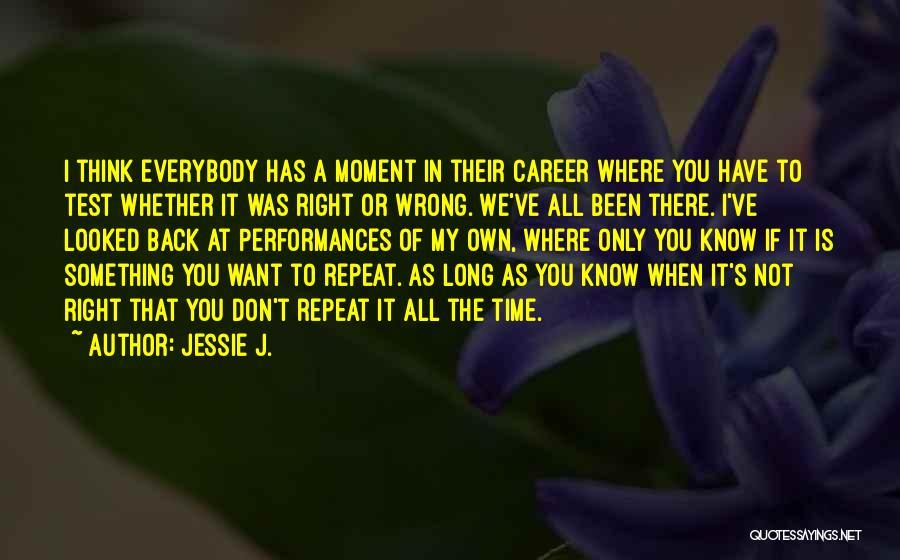 Jessie J. Quotes 1560349