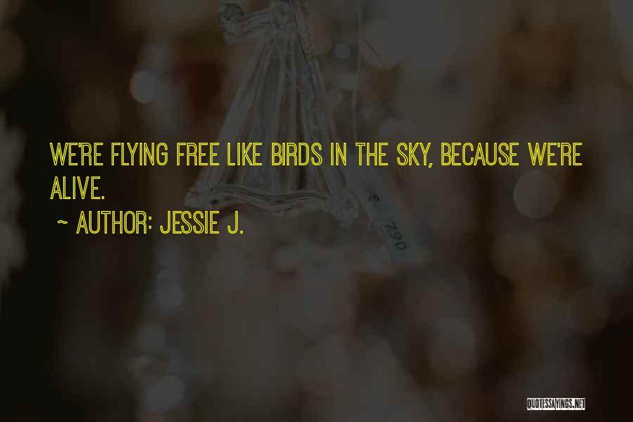 Jessie J. Quotes 1743051