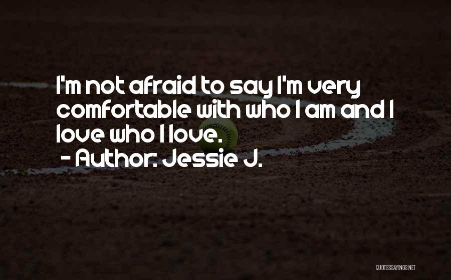Jessie J. Quotes 1954460