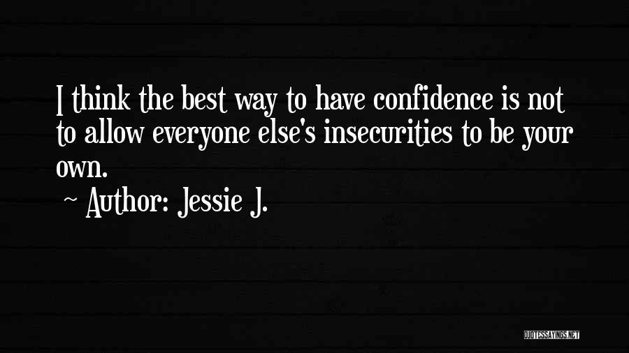 Jessie J. Quotes 568558