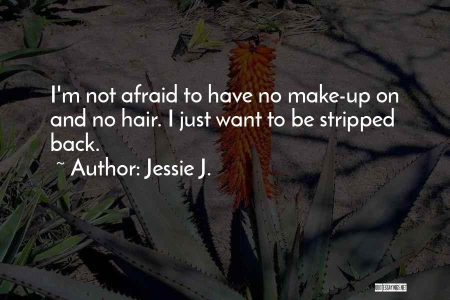 Jessie J. Quotes 618428