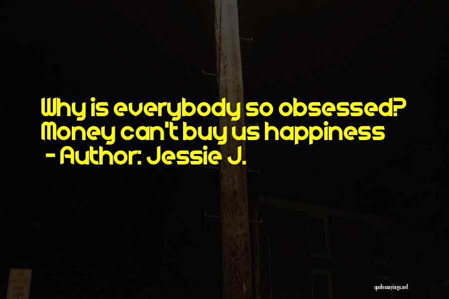 Jessie J. Quotes 628681