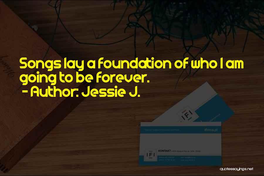 Jessie J. Quotes 663653
