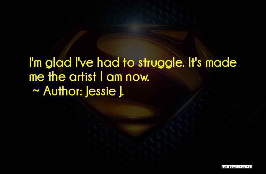 Jessie J. Quotes 861037