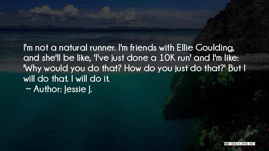 Jessie J. Quotes 875252