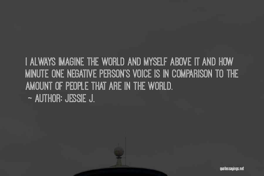 Jessie J. Quotes 909474