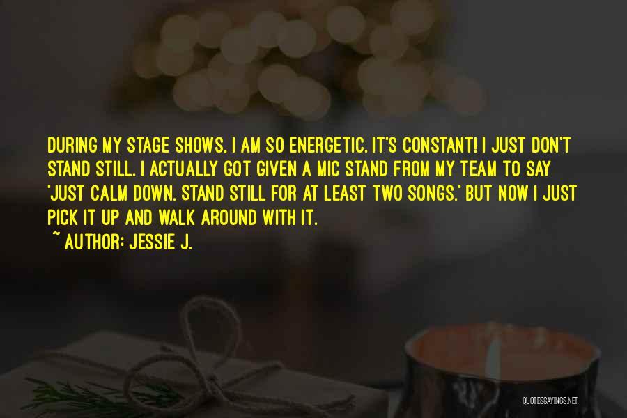 Jessie J. Quotes 995883