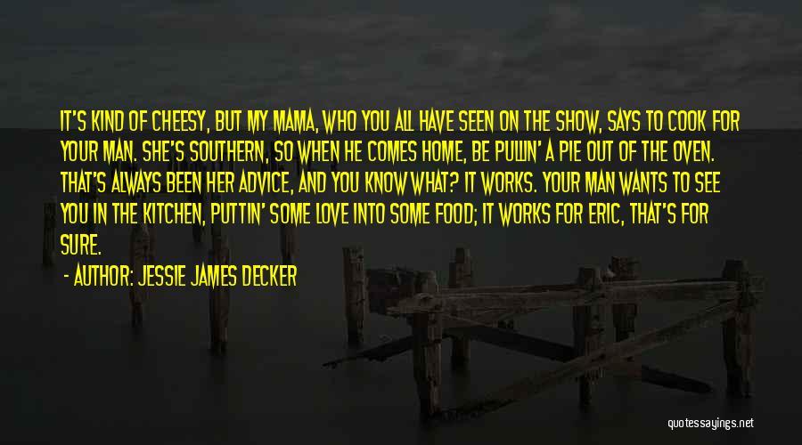Jessie James Decker Quotes 2095354