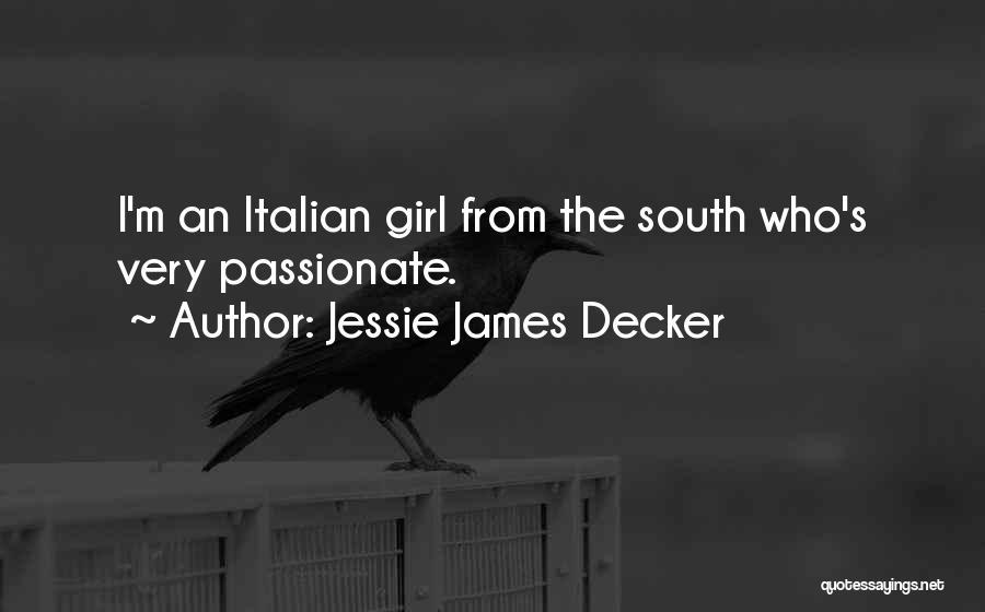 Jessie James Decker Quotes 619031