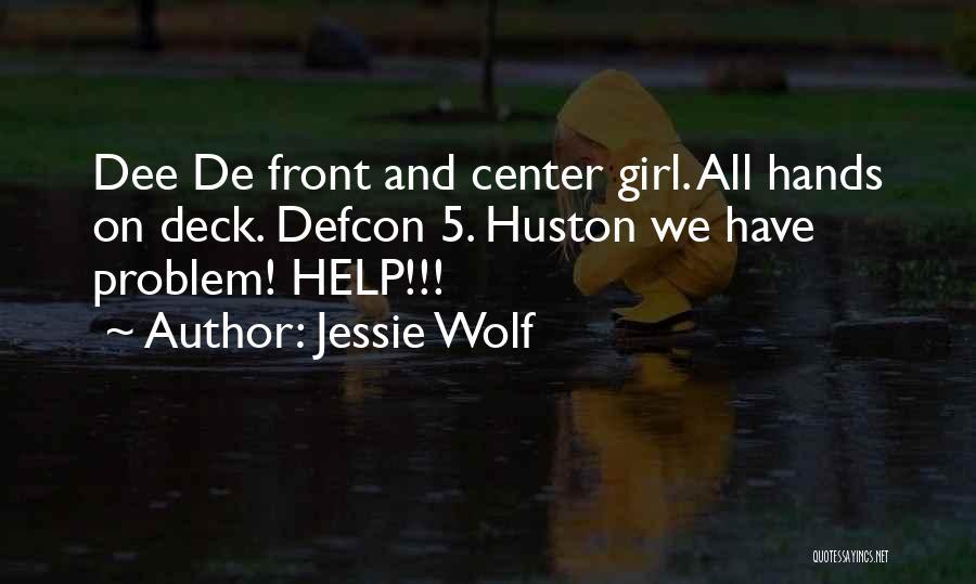 Jessie Wolf Quotes 240448