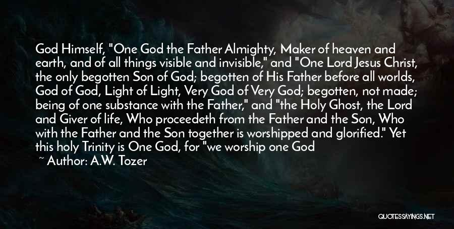 Jesus And Light Quotes By A.W. Tozer