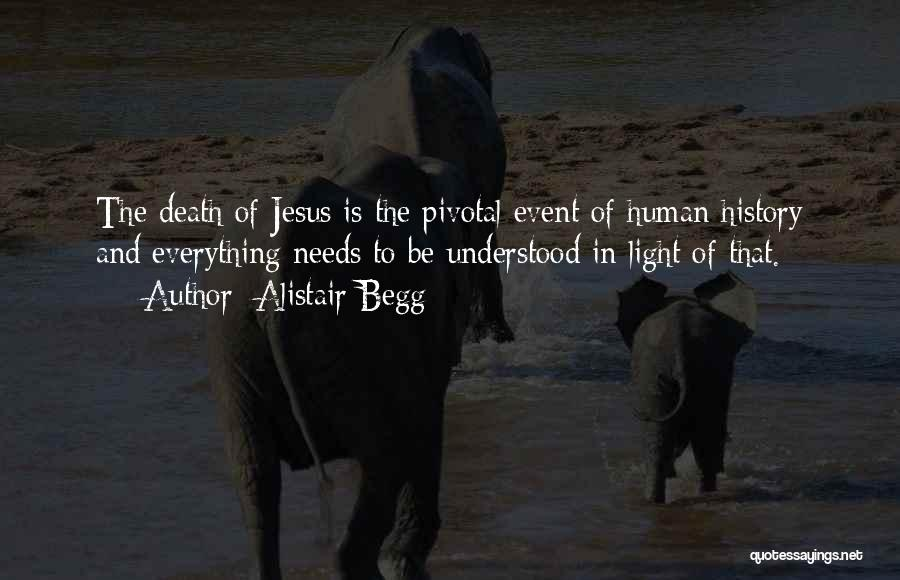 Jesus And Light Quotes By Alistair Begg
