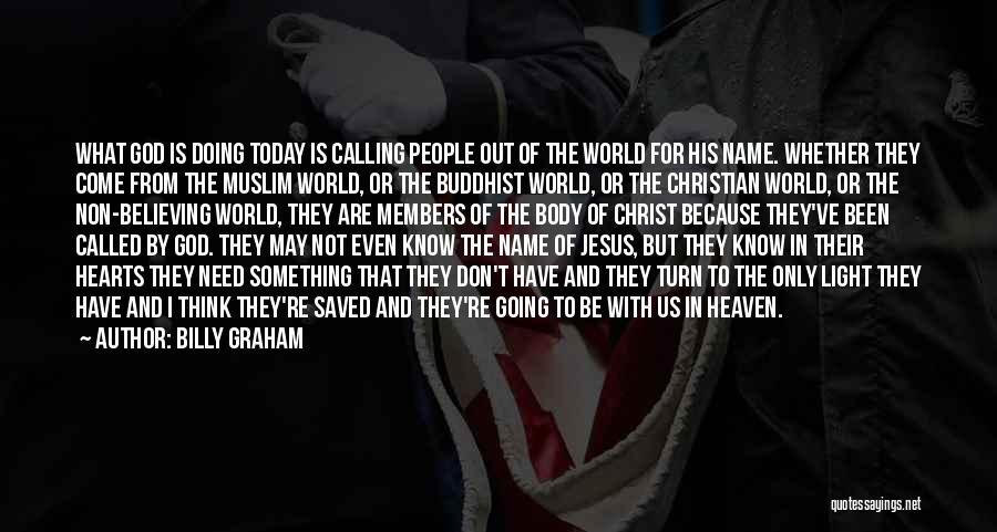 Jesus And Light Quotes By Billy Graham