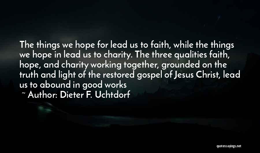 Jesus And Light Quotes By Dieter F. Uchtdorf