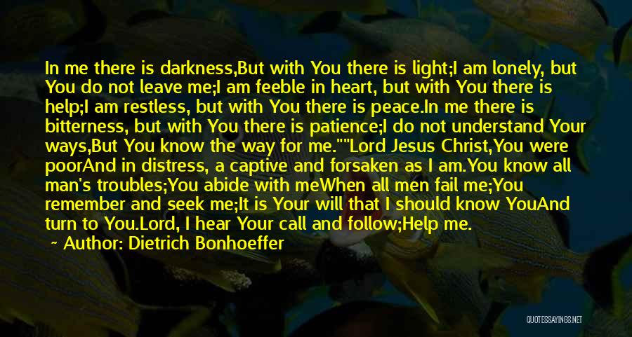Jesus And Light Quotes By Dietrich Bonhoeffer