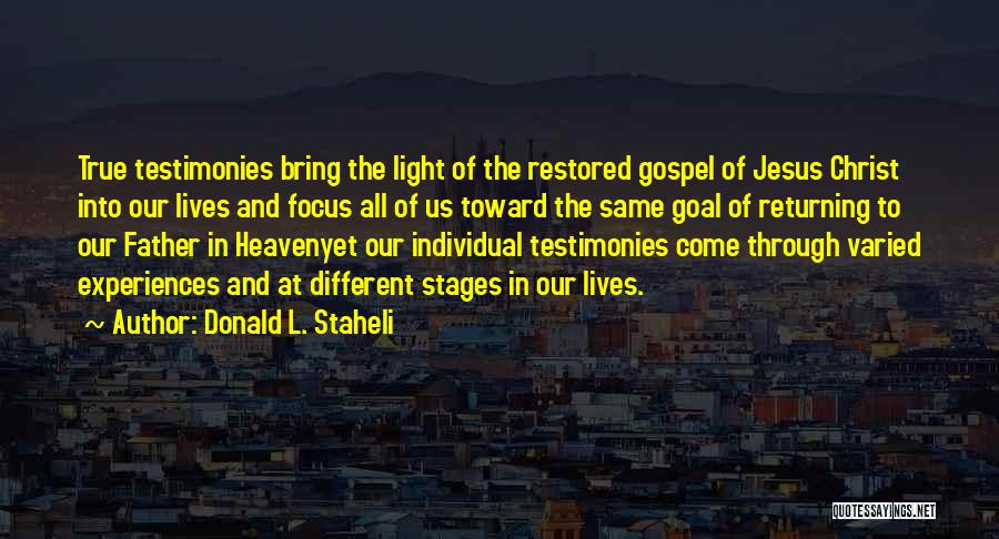 Jesus And Light Quotes By Donald L. Staheli