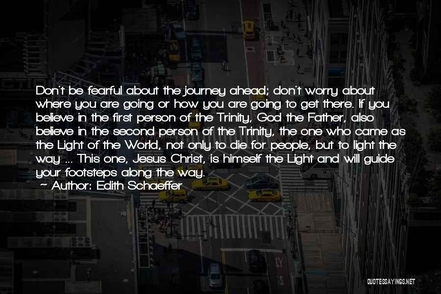 Jesus And Light Quotes By Edith Schaeffer