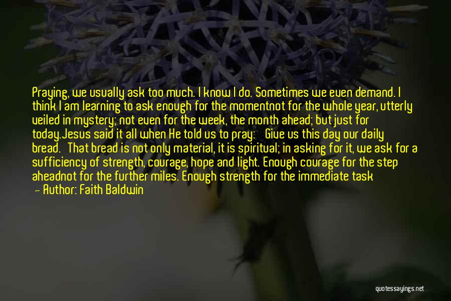 Jesus And Light Quotes By Faith Baldwin