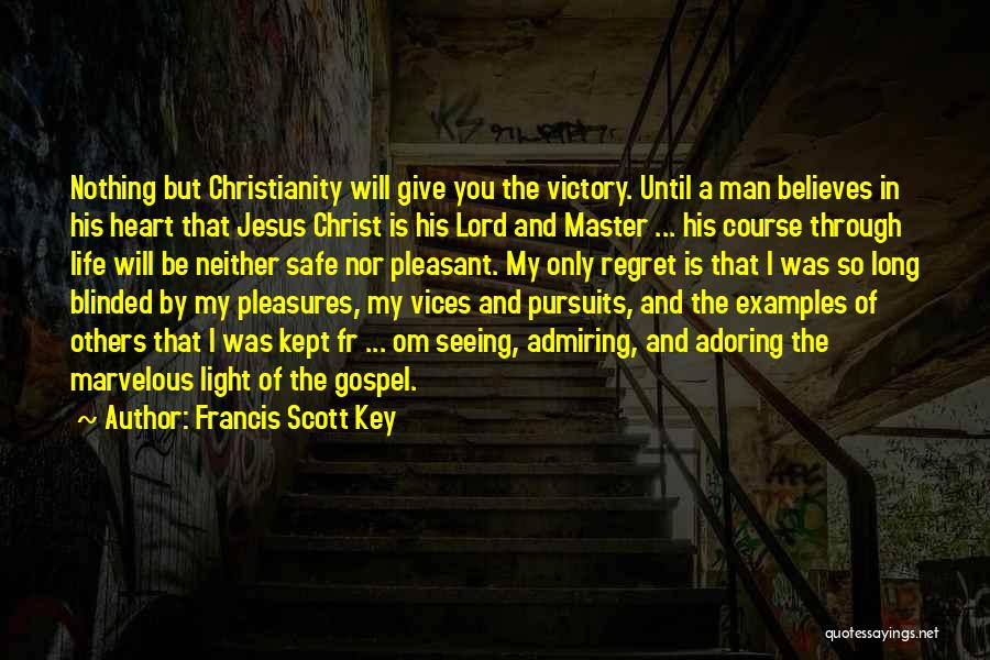 Jesus And Light Quotes By Francis Scott Key