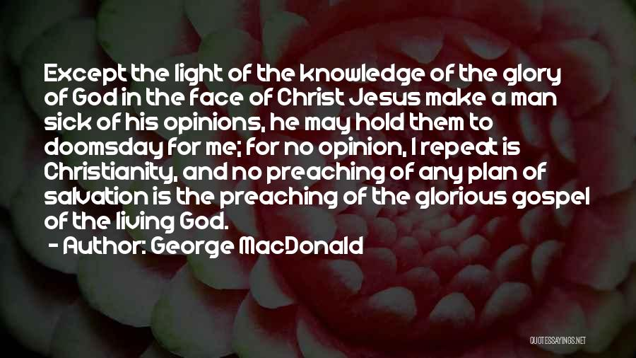 Jesus And Light Quotes By George MacDonald