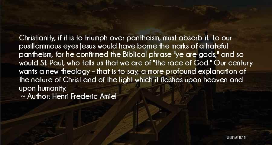 Jesus And Light Quotes By Henri Frederic Amiel