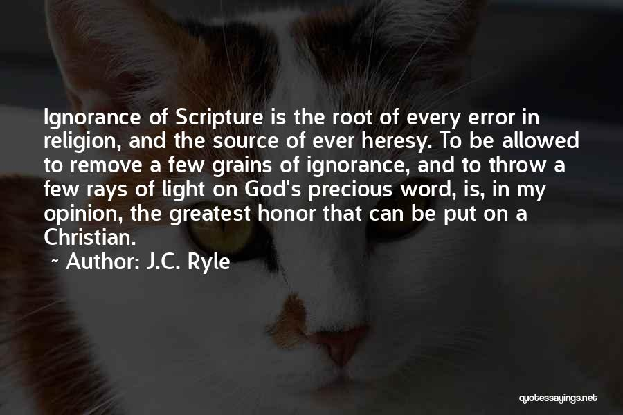 Jesus And Light Quotes By J.C. Ryle