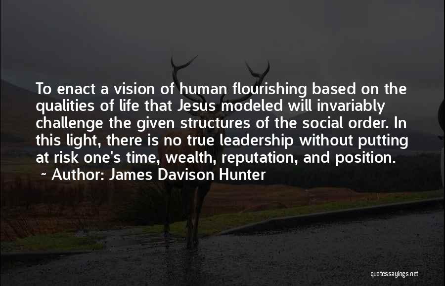 Jesus And Light Quotes By James Davison Hunter
