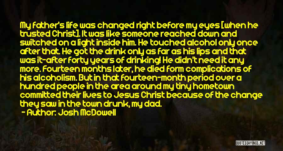 Jesus And Light Quotes By Josh McDowell