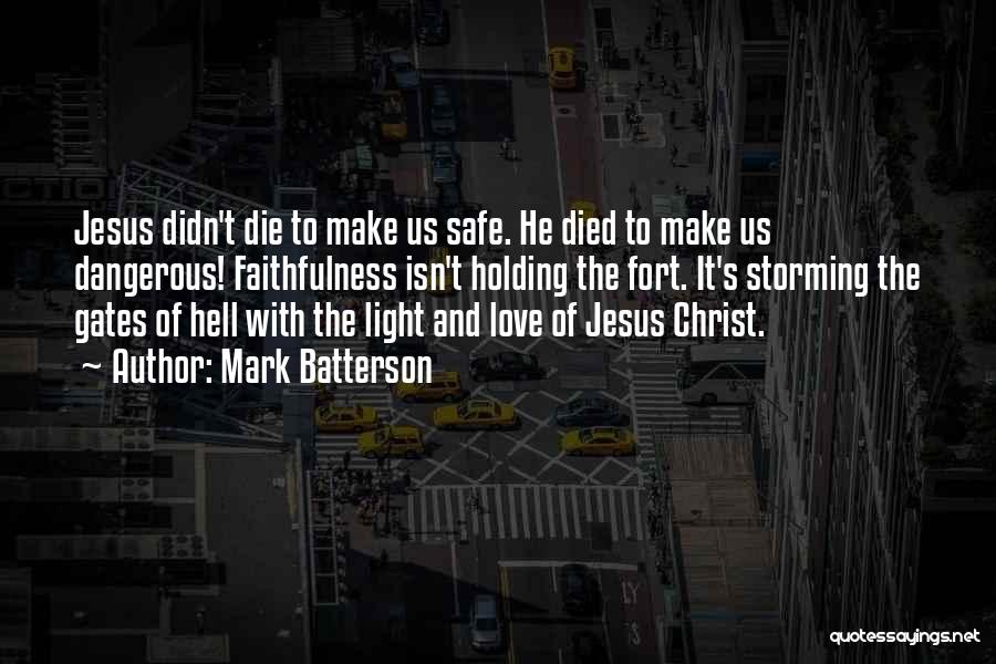 Jesus And Light Quotes By Mark Batterson