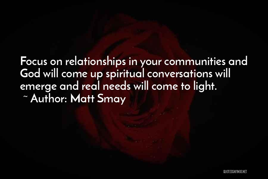Jesus And Light Quotes By Matt Smay