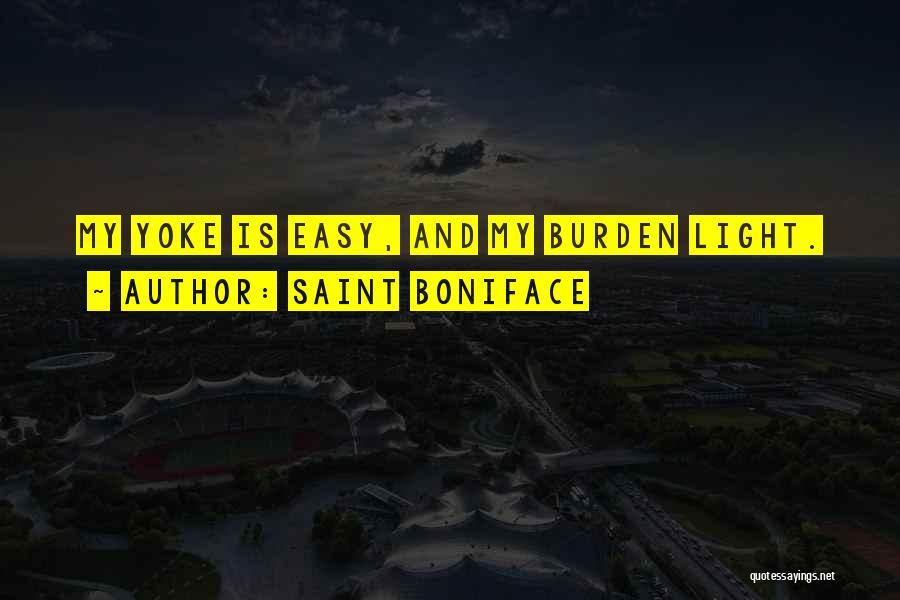 Jesus And Light Quotes By Saint Boniface