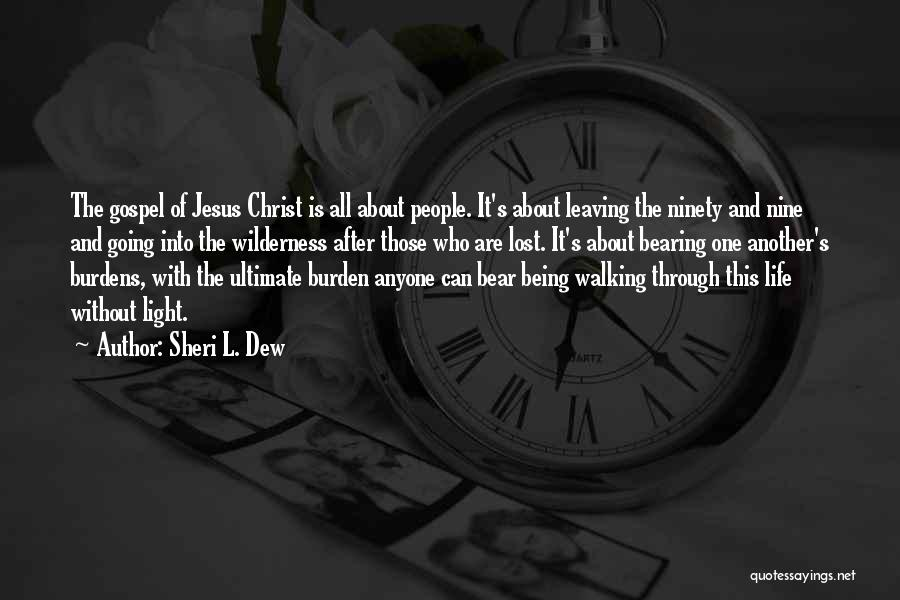 Jesus And Light Quotes By Sheri L. Dew
