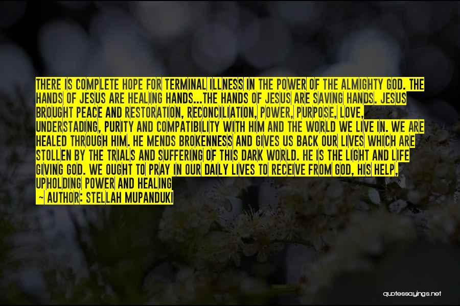 Jesus And Light Quotes By Stellah Mupanduki