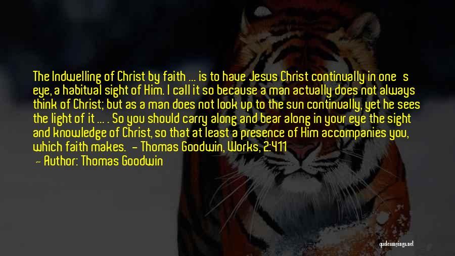 Jesus And Light Quotes By Thomas Goodwin
