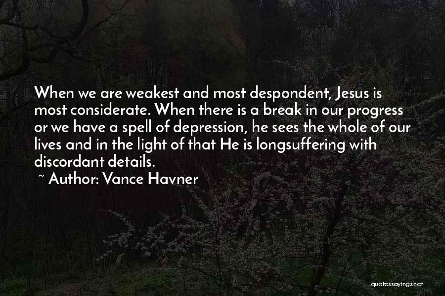 Jesus And Light Quotes By Vance Havner
