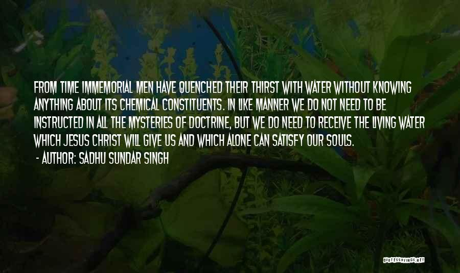 Jesus As The Living Water Quotes By Sadhu Sundar Singh