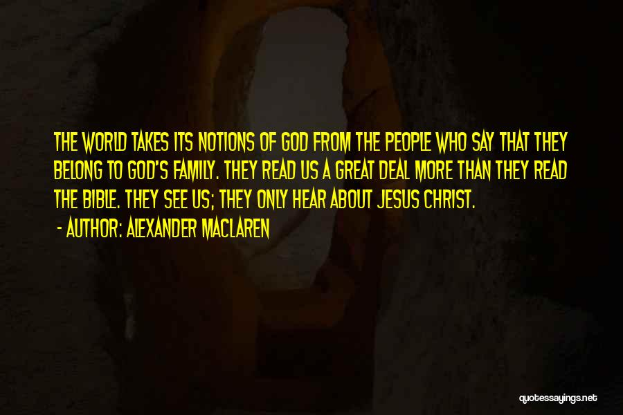 Jesus Christ From The Bible Quotes By Alexander MacLaren