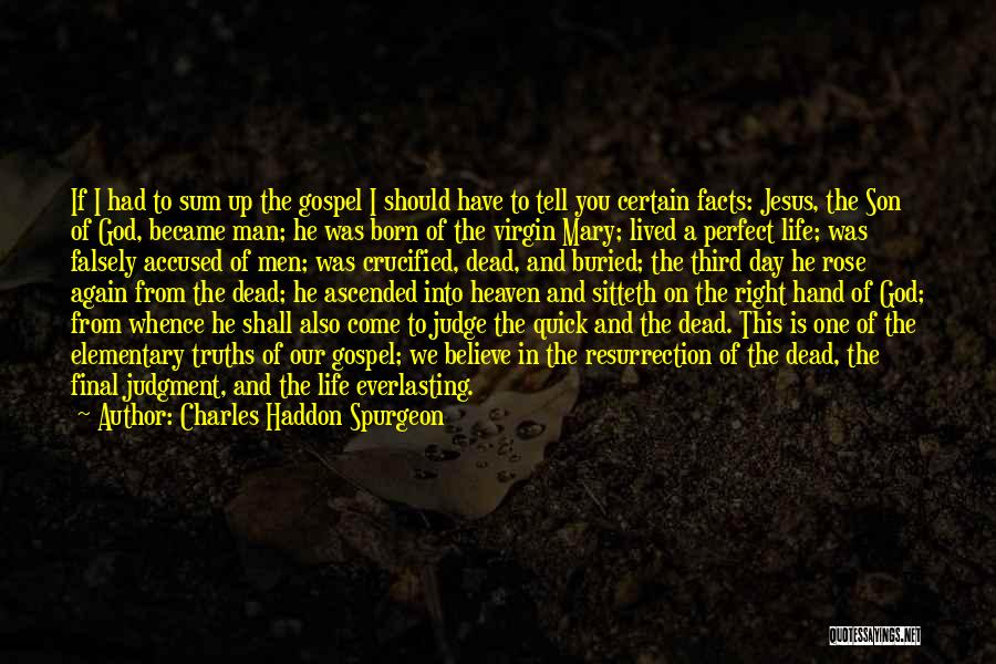 Jesus Christ From The Bible Quotes By Charles Haddon Spurgeon